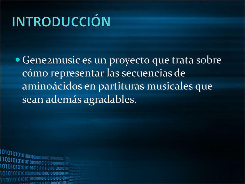 Gene2music es un proyecto que trata sobre cómo representar las secuencias de aminoácidos en partituras musicales que sean además agradables.