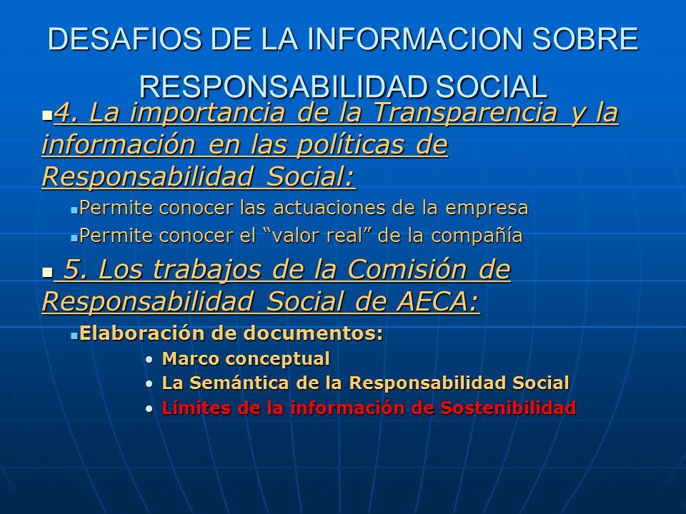 DESAFIOS DE LA INFORMACION SOBRE RESPONSABILIDAD SOCIAL 4.