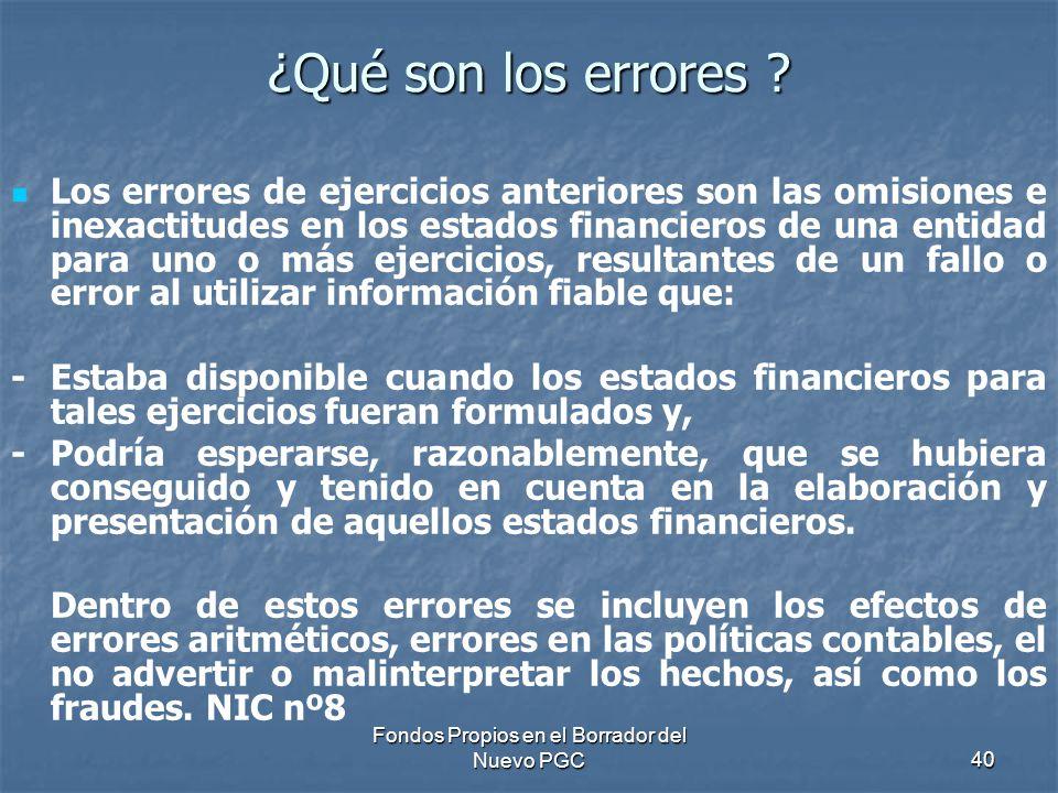 Fondos Propios en el Borrador del Nuevo PGC40 ¿Qué son los errores .
