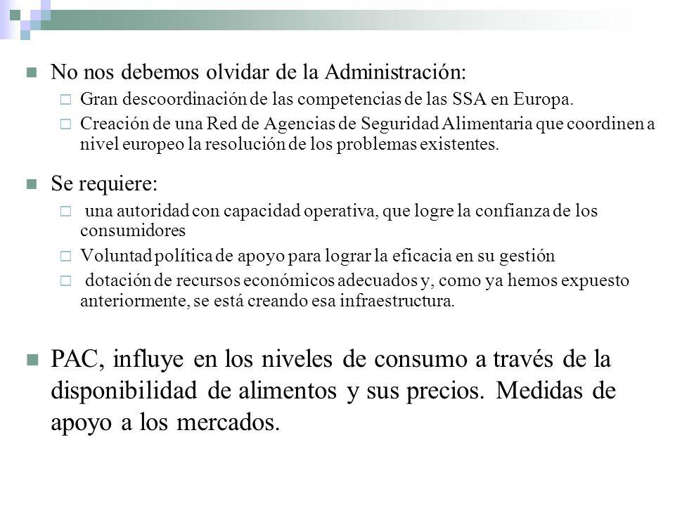 No nos debemos olvidar de la Administración: Gran descoordinación de las competencias de las SSA en Europa.