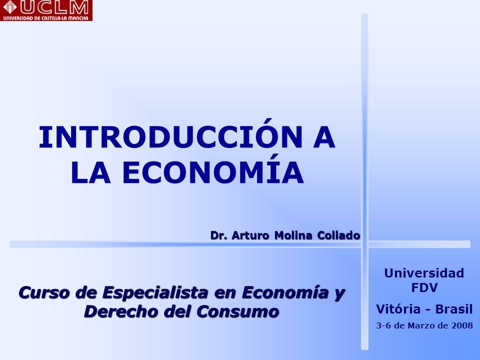 ÍNDICE 1.Fundamentos de la Economía 2. El estudio de la Economía 3.