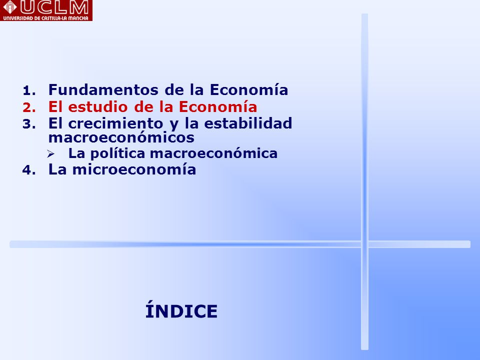 8 EL ESTUDIO DE LA ECONOMÍA MICRO Y MACRO Origen de la economía: 1776: Adam Smith publicó su obra clásica: Investigación sobre la naturaleza y causa de la riqueza de las naciones Smith puede considerarse como fundador de la microeconomía (rama de la economía que se ocupa del comportamiento del mercado, de las empresas y de los consumidores) ÍNDICE 1.