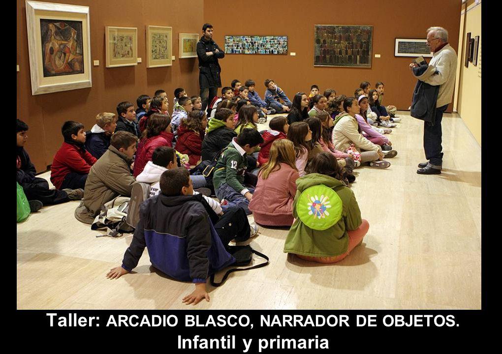 TALLER: ARCADIO BLASCO NARRADOR DE OBJETOS