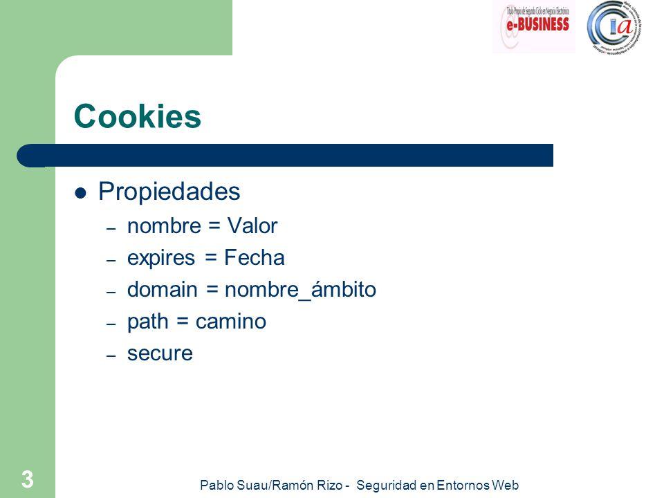 Pablo Suau/Ramón Rizo - Seguridad en Entornos Web 4 Cookies ¿Peligrosas.