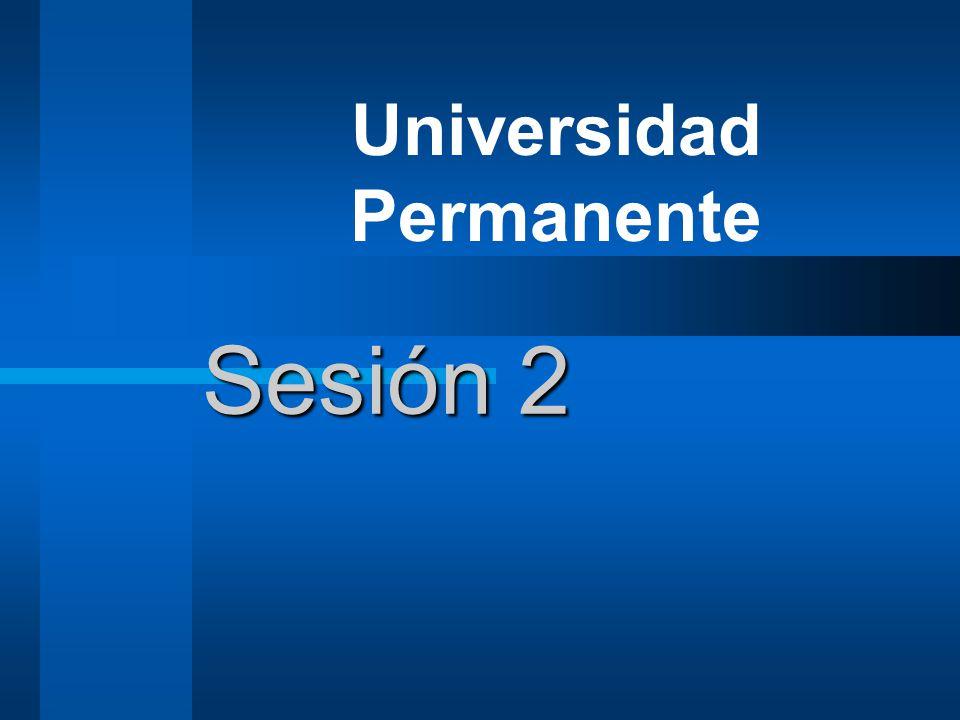 Sesión 2 Universidad Permanente
