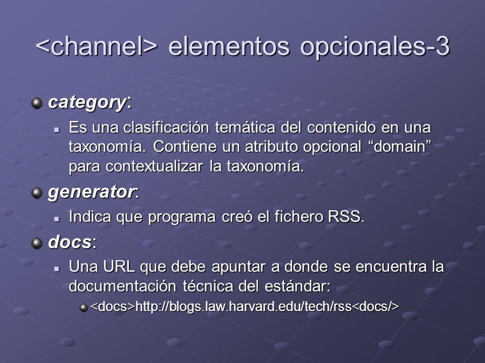 elementos opcionales-3 elementos opcionales-3 category : Es una clasificación temática del contenido en una taxonomía. Contiene un atributo opcional d
