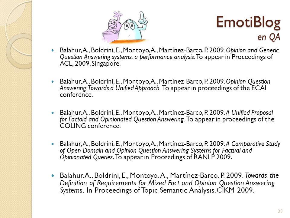 EmotiBlog en QA Balahur, A., Boldrini, E., Montoyo, A., Martínez-Barco, P.