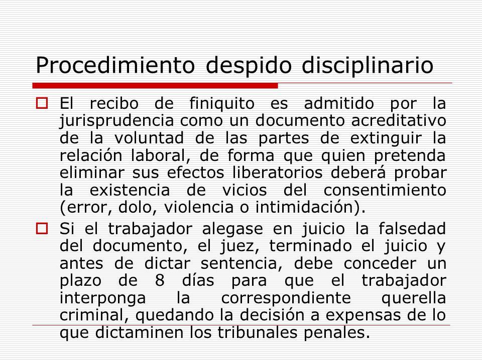 Procedimiento despido disciplinario El recibo de finiquito es admitido por la jurisprudencia como un documento acreditativo de la voluntad de las part