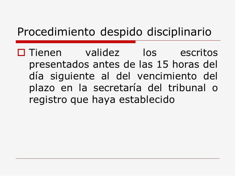 Procedimiento despido disciplinario Tienen validez los escritos presentados antes de las 15 horas del día siguiente al del vencimiento del plazo en la