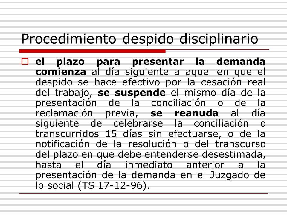 Procedimiento despido disciplinario el plazo para presentar la demanda comienza al día siguiente a aquel en que el despido se hace efectivo por la ces