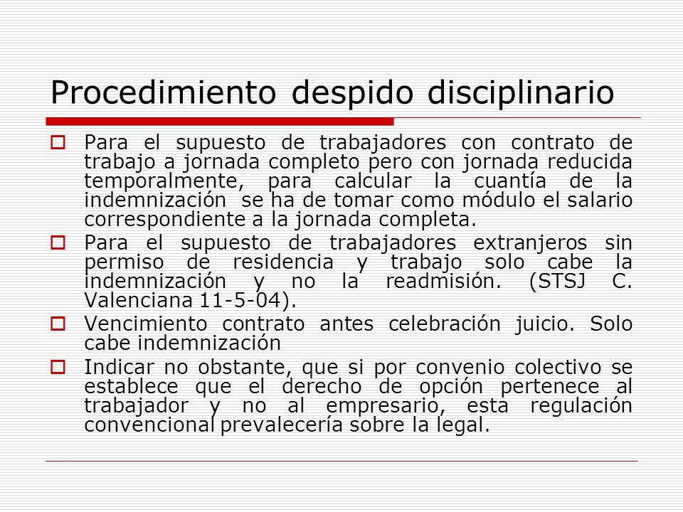 Procedimiento despido disciplinario Para el supuesto de trabajadores con contrato de trabajo a jornada completo pero con jornada reducida temporalment
