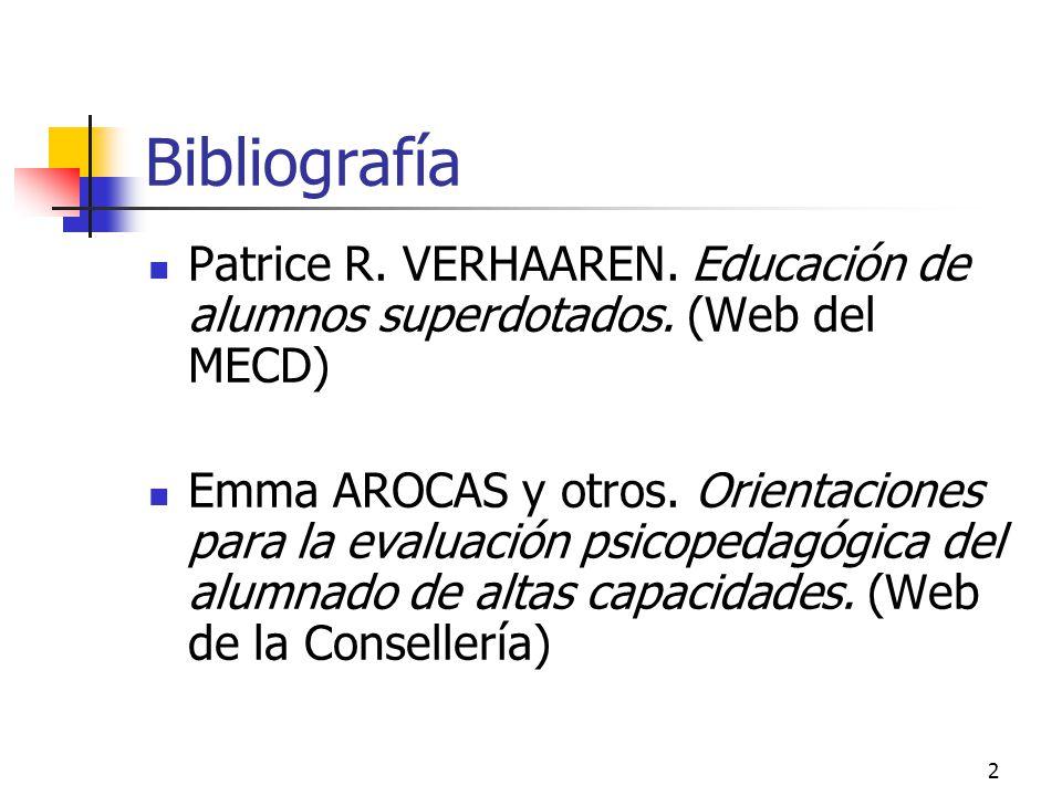 2 Bibliografía Patrice R.VERHAAREN. Educación de alumnos superdotados.