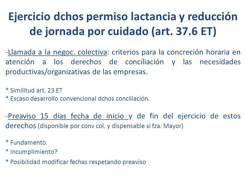 Ejercicio dchos permiso lactancia y reducción de jornada por cuidado (art. 37.6 ET) -Llamada a la negoc. colectiva: criterios para la concreción horar