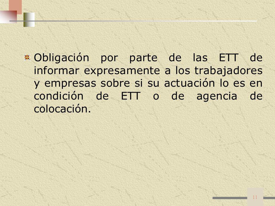 Obligación por parte de las ETT de informar expresamente a los trabajadores y empresas sobre si su actuación lo es en condición de ETT o de agencia de colocación.