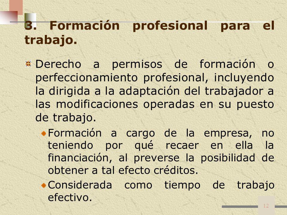 3. Formación profesional para el trabajo.