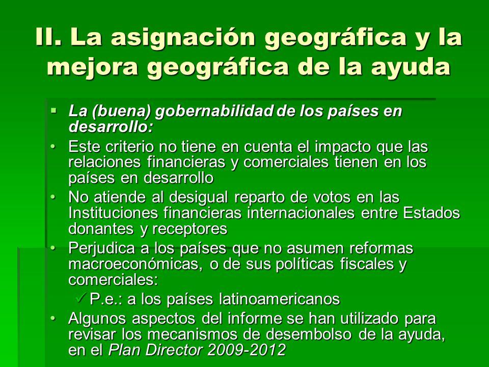 II. La asignación geográfica y la mejora geográfica de la ayuda La (buena) gobernabilidad de los países en desarrollo: La (buena) gobernabilidad de lo