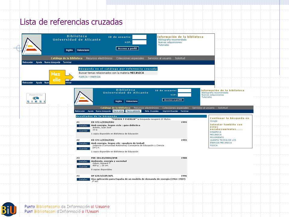 Punto Bibliotecario de Información al Usuario Punt Bibliotecari dInformació a lUsuari Lista de referencias cruzadas Haz clic