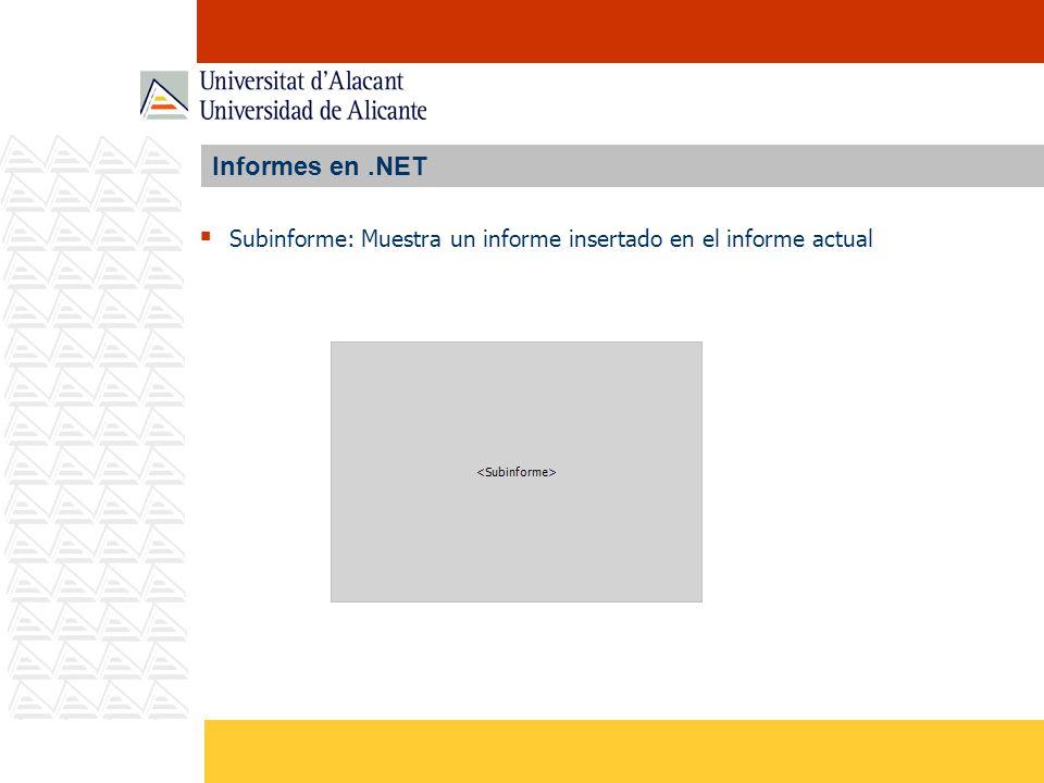 Informes en.NET Subinforme: Muestra un informe insertado en el informe actual