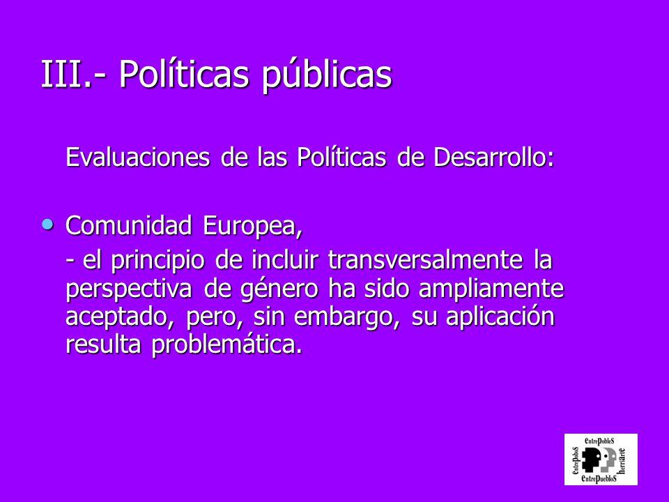 Evaluaciones de las Políticas de Desarrollo: Comunidad Europea, Comunidad Europea, - el principio de incluir transversalmente la perspectiva de género