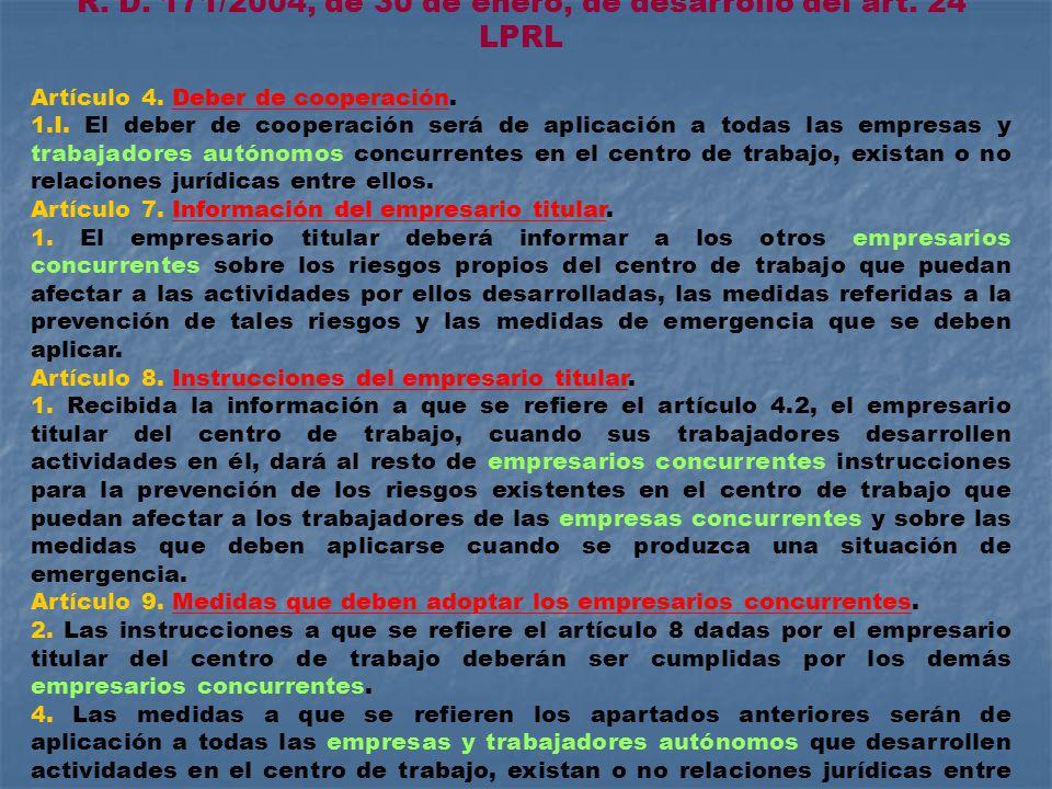 R. D. 171/2004, de 30 de enero, de desarrollo del art.