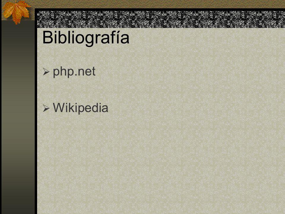 Bibliografía php.net Wikipedia