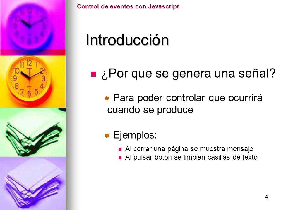 Cliente - Usuario Control de eventos con Javascript Introducción Introducción 5