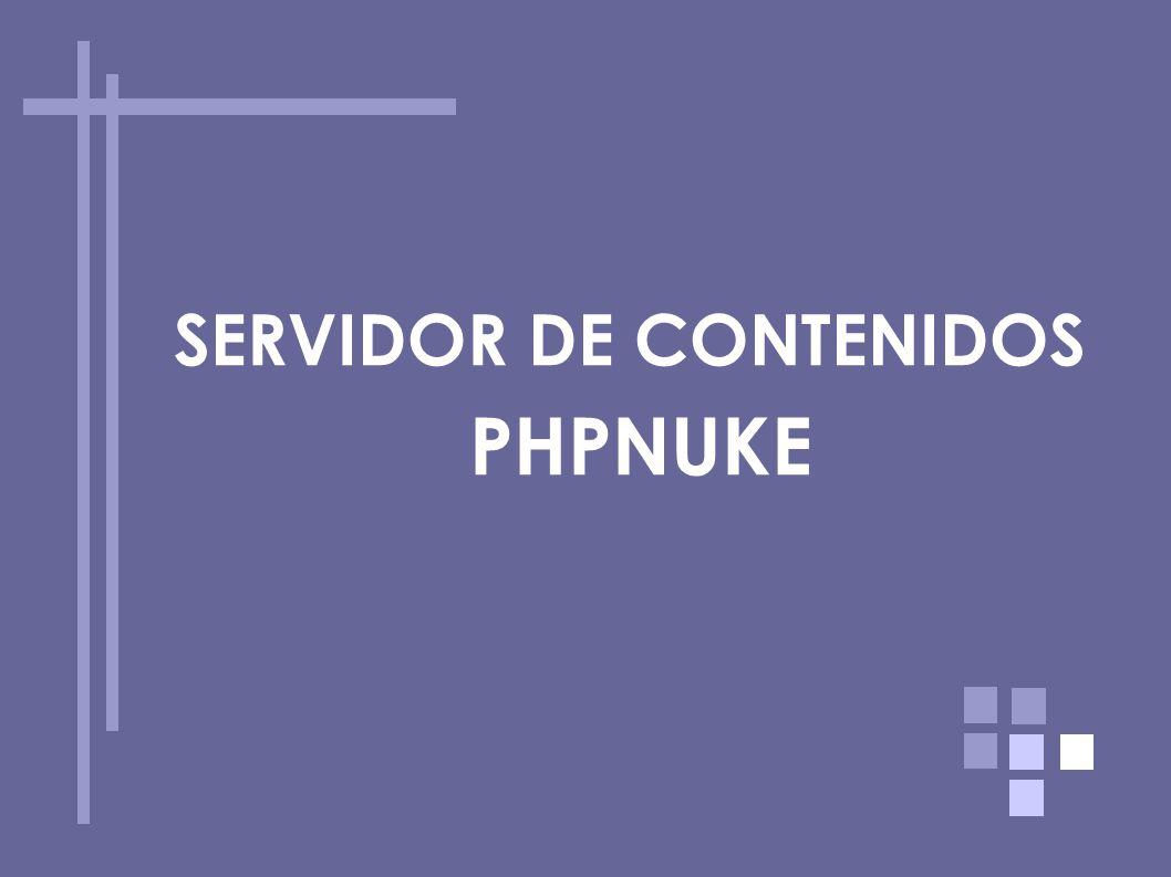 SERVIDOR DE CONTENIDOS PHPNUKE