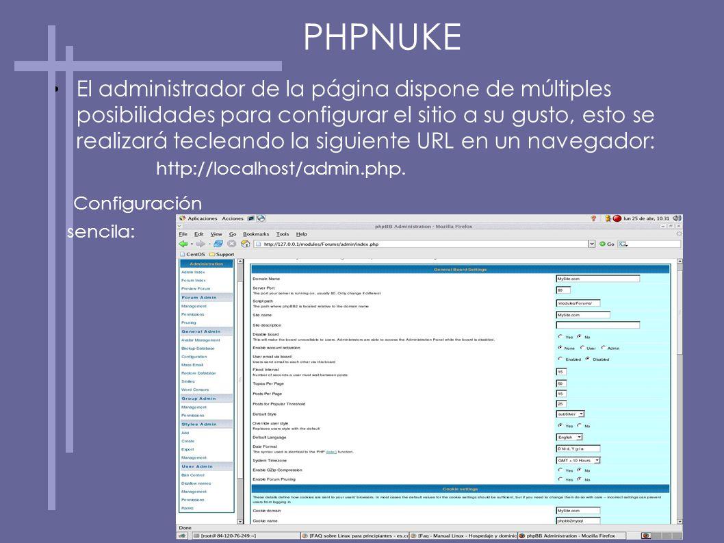 El administrador de la página dispone de múltiples posibilidades para configurar el sitio a su gusto, esto se realizará tecleando la siguiente URL en