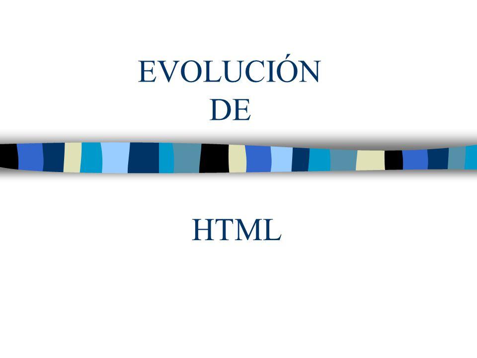 Estándar HTML 4.0 Cracteristicas: –Publicar documentos online con encabezados, textos, tablas, listas, fotos, etc.