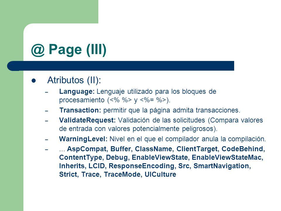 @ Page (III) Atributos (II): – Language: Lenguaje utilizado para los bloques de procesamiento ( y ).