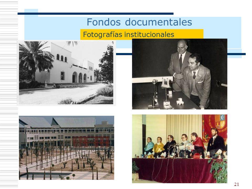 21 Fondos documentales Fotografías institucionales
