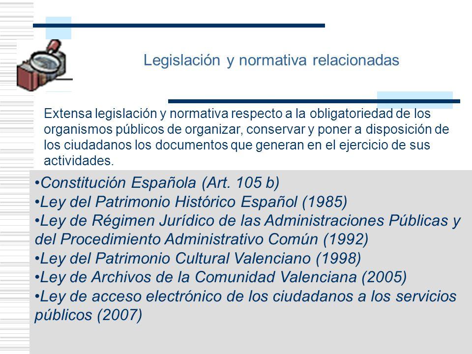 6 Legislación y normativa relacionadas Extensa legislación y normativa respecto a la obligatoriedad de los organismos públicos de organizar, conservar