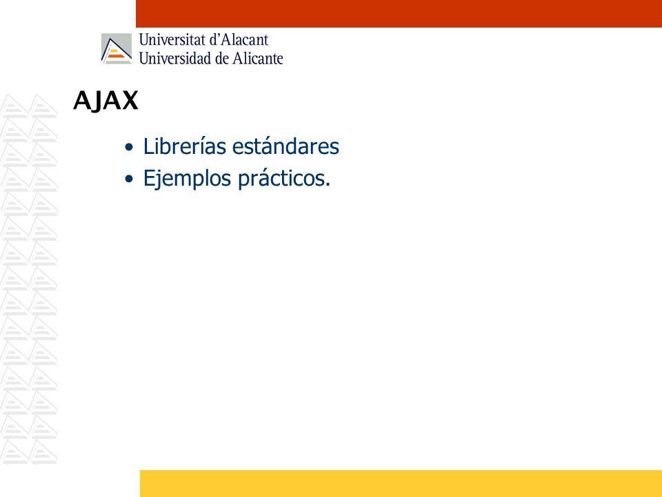 AJAX Librerías estándares Ejemplos prácticos.