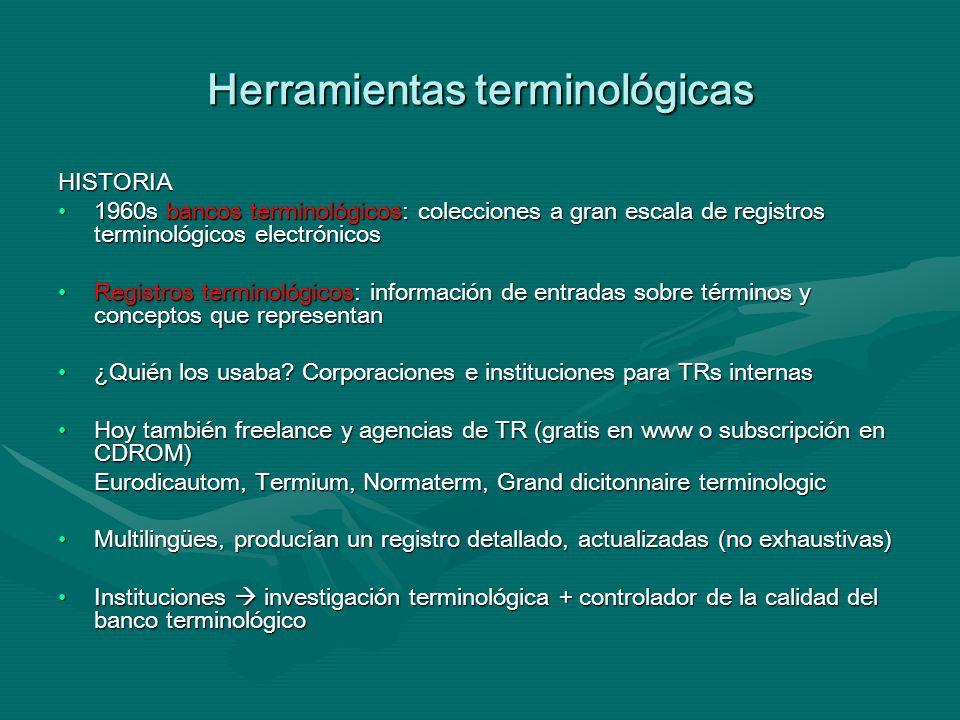 Herramientas terminológicas ¿Qué info va en los registros terminológicos.