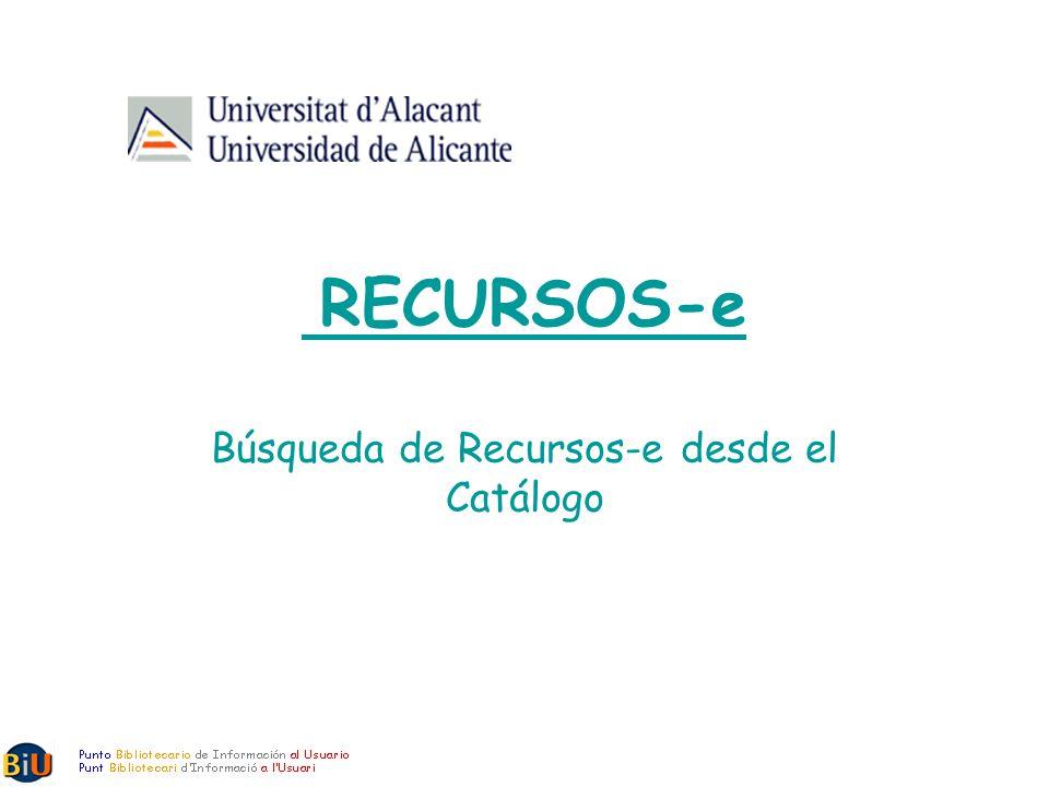 RECURSOS-e Búsqueda de Recursos-e desde el Catálogo