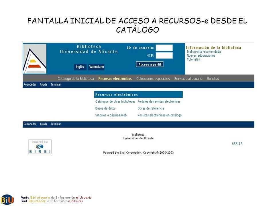 PANTALLA INICIAL DE ACCESO A RECURSOS-e DESDE EL CATÁLOGO