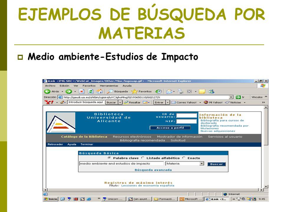 EJEMPLOS DE BÚSQUEDA POR MATERIAS Medio ambiente-Estudios de Impacto