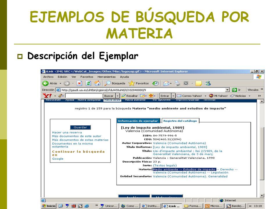 EJEMPLOS DE BÚSQUEDA POR MATERIA Descripción del Ejemplar