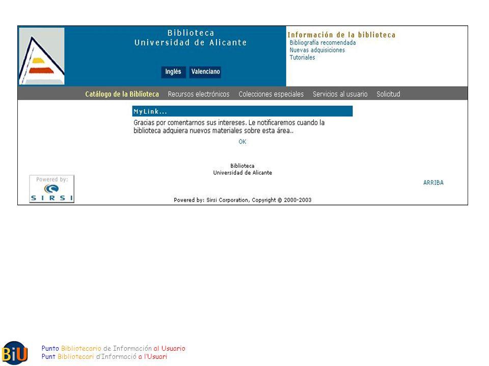Punto Bibliotecario de Información al Usuario Punt Bibliotecari dInformació a lUsuari