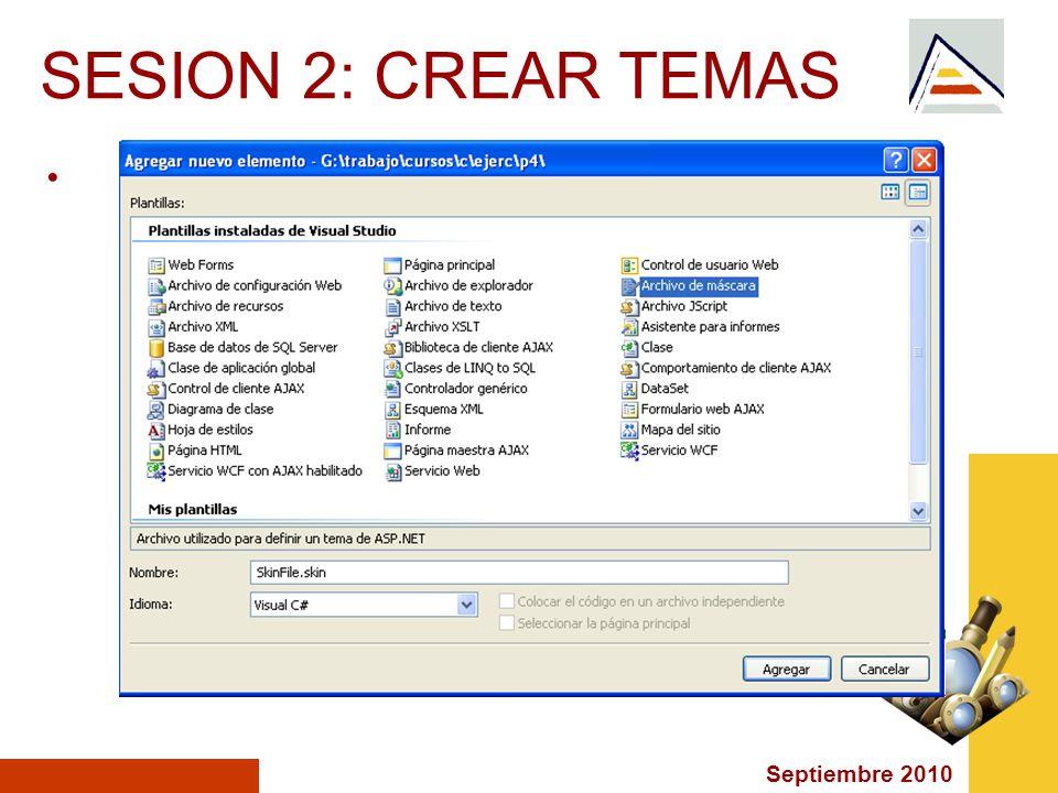 Septiembre 2010 SESION 2: CREAR TEMAS