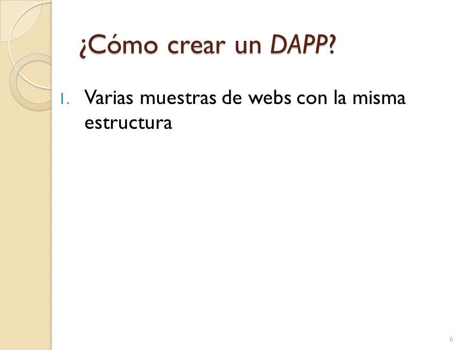 ¿Cómo crear un DAPP 1. Varias muestras de webs con la misma estructura 6