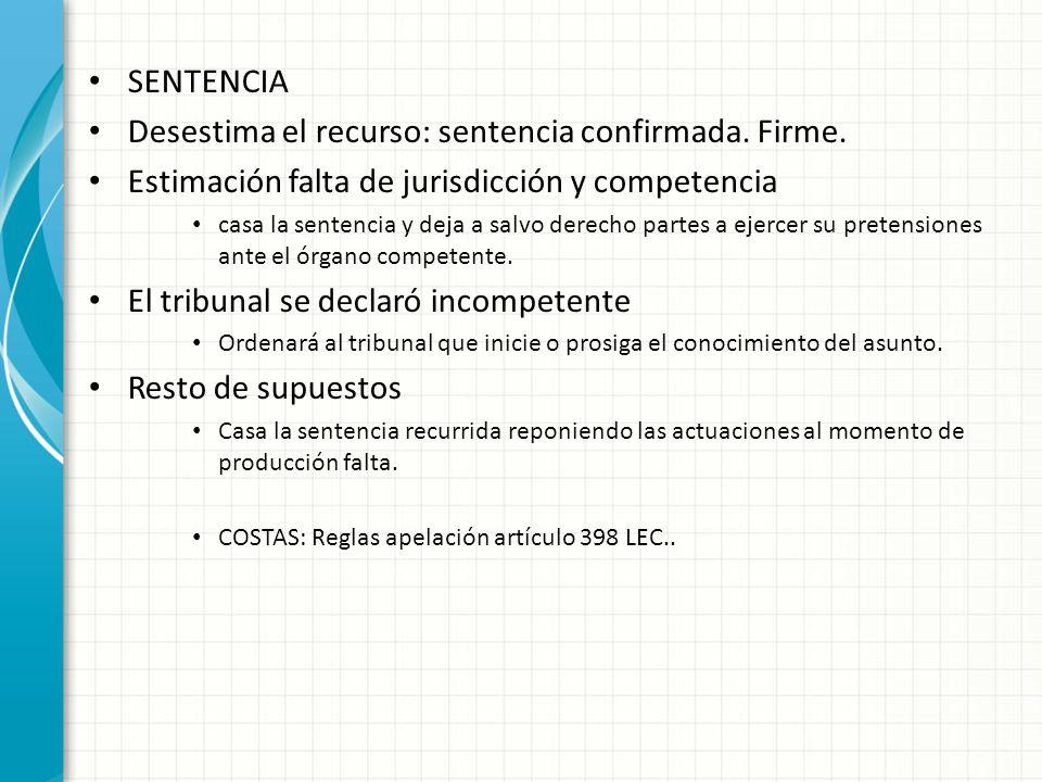 SENTENCIA Desestima el recurso: sentencia confirmada.