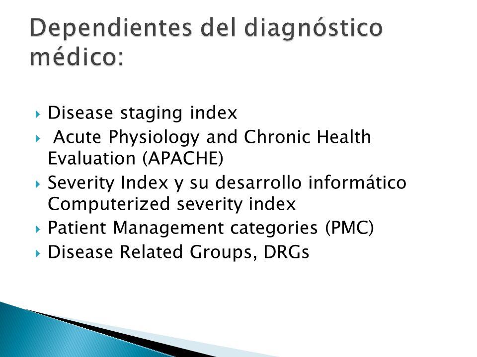 Resources utilitation groups RUG utilizados fundamentalmente en pacientes geriátricos Incluye: 3 actividades básicas de la vida diaria Continencia; Movilidad y alimentación con 4 categorías, obteniendo un índice del promedio de la evaluación para cada paciente.