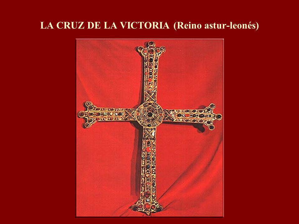 LA CRUZ DE LA VICTORIA (Reino astur-leonés)
