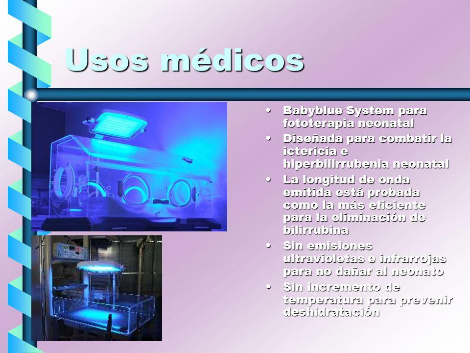 Usos médicos Babyblue System para fototerapia neonatal Diseñada para combatir la ictericia e hiperbilirrubenia neonatal La longitud de onda emitida es