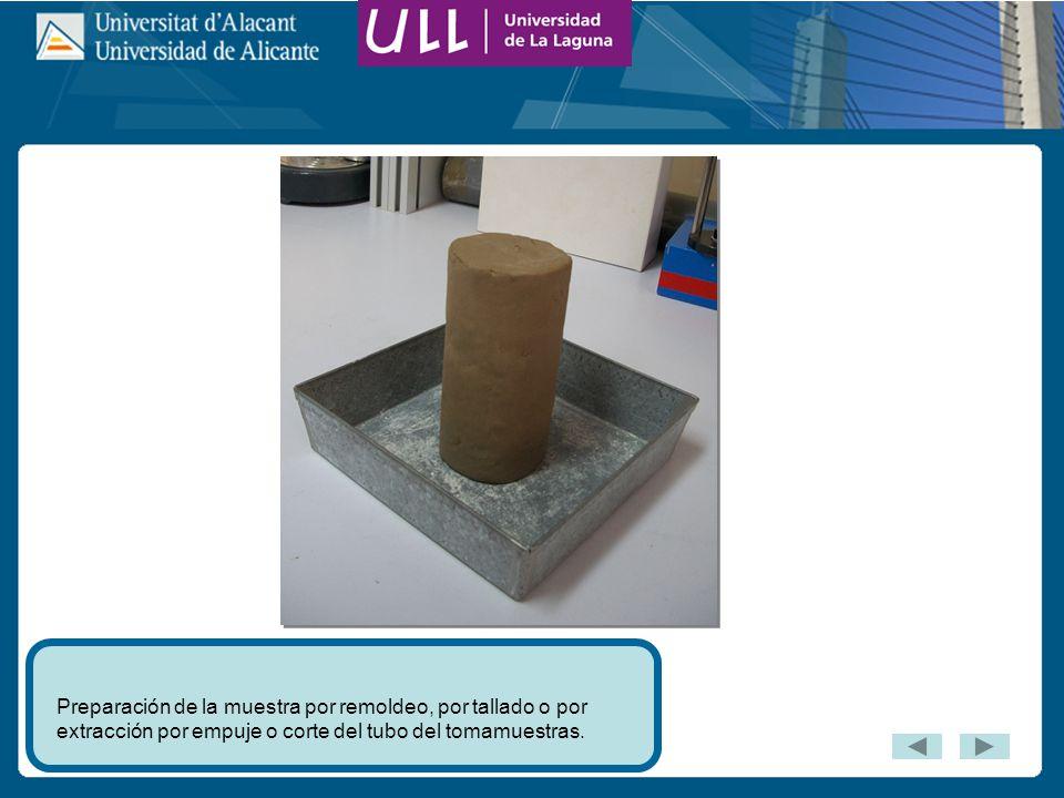 Preparación de la muestra por remoldeo, por tallado o por extracción por empuje o corte del tubo del tomamuestras.