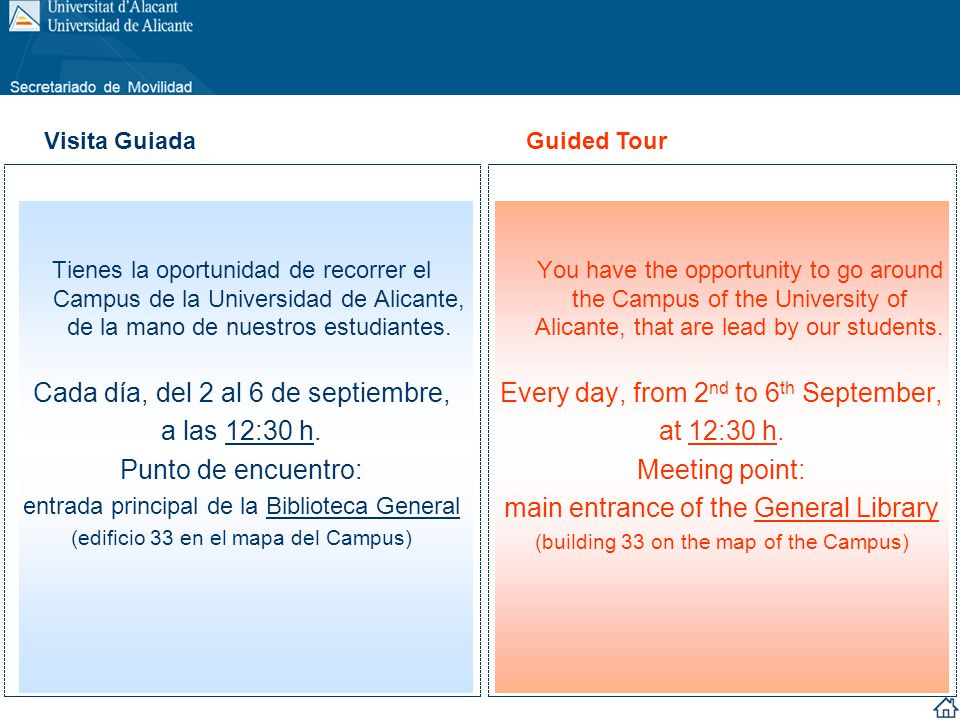 Tienes la oportunidad de recorrer el Campus de la Universidad de Alicante, de la mano de nuestros estudiantes. Cada día, del 2 al 6 de septiembre, a l