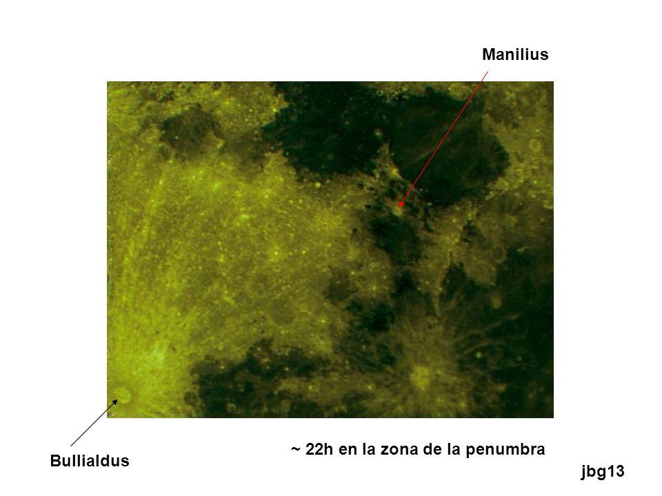 ~ 22h en la zona de la penumbra Manilius Bullialdus jbg13
