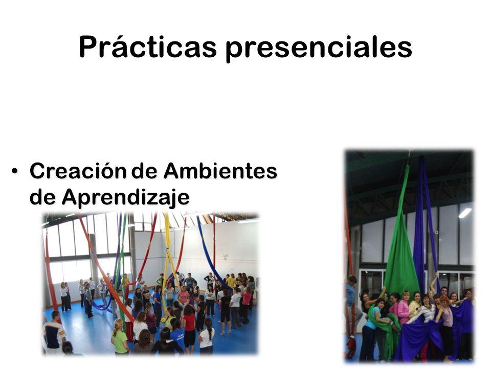 Prácticas presenciales Creación de Ambientes de Aprendizaje Creación de Ambientes de Aprendizaje