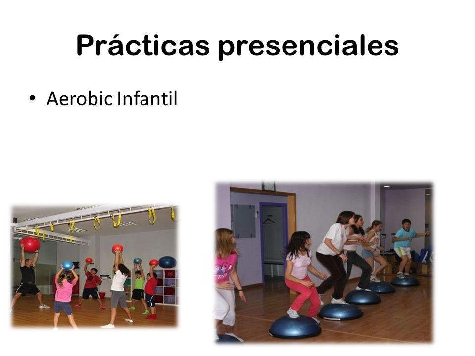 Prácticas presenciales Aerobic Infantil